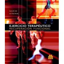 Ejercicio Terapeutico, Recuperacion Funcional Libro