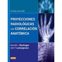 Libro Proyecciones Radiologicas De Bontrager Octava Edicion