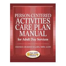 Person-centered Activity Care Plan, Amanda Graham Sillars