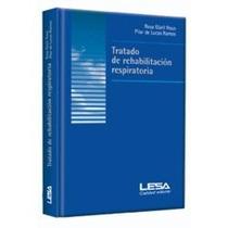 Tratado De Rehabilitacion Respiratoria 1 Vol