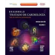 Braunwald Tratado De Cardiología 9ª Edición Libro Medicina