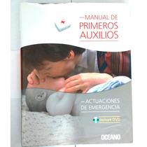 Manual Primeros Auxilios Actuaciones Emergencia + Dvd Oceano