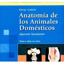 Anatomía Veterinaria Vol.1 Y Vol. 2 Pdf