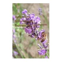 Apiculture Naturelle En Provence - Cest, Daniel Spoclair