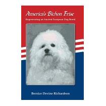 Americas Bichon Frise., Bernice Devine Richardson