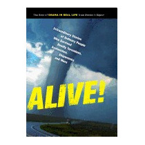 Alive!: Extraordinary Stories Of Ordinary, Readers Digest