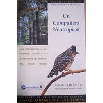 Un Compañero Neotropical, John Kricher, 2006 Aba