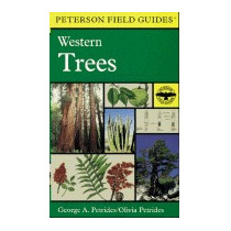 Field Guide To Western Trees: Western, Roger Tory Peterson
