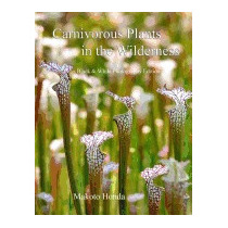 Carnivorous Plants In The Wilderness: Black &, Makoto Honda