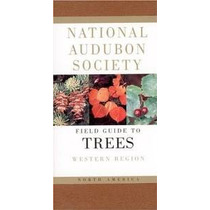 Field Guide To North American Trees - Western Region