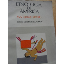 Etnología De América Walter Krickeberg