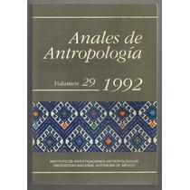 Anales De Antropología / Instituto De Investigaciones Antrop