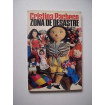 Zona De Desastre - Cristina Pacheco - 1986