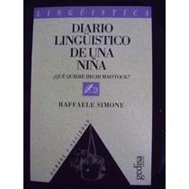 Diario Lingüístico De Una Niña - Raffaele Simone
