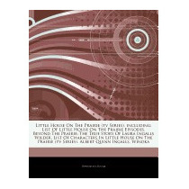 Articles On Little House On The Prairie, Hephaestus Books