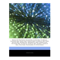 Articles On Kings Of D L Riata, Including:, Hephaestus Books