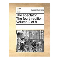 Spectator. ... The Fourth Edition., Multiple Contributors