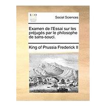 Examen De Lessai Sur Les Prjugs Par Le, Frederick Ii