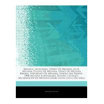 Articles On Messina, Including: Strait Of, Hephaestus Books