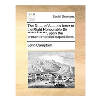D----- Of A-----es Letter To The Right, John Campbell