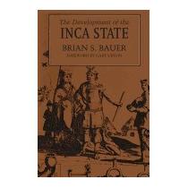 Development Of The Inca State, Brian S Bauer