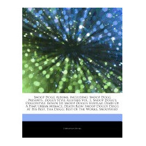 Articles On Snoop Dogg Albums, Including:, Hephaestus Books