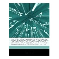 Articles On Banned Communist Parties,, Hephaestus Books