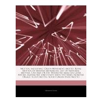 Articles On Mottos, Including: Green, Hephaestus Books