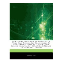 Articles On Video Game Console Lists,, Hephaestus Books