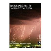 Globalization Of Environmental Crisis (new), Oosthoek B Jan