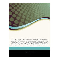 Articles On Israeli People Of Moroccan, Hephaestus Books