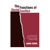 Functions Of Social Conflict, Lewis A Coser