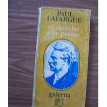 El Derecho A La Pereza-aut-paul Lafargué-edit-galerna