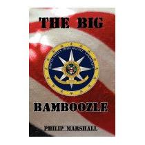 Big Bamboozle: 9/11 And The War On Terror, Philip Marshall