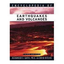 Encyclopedia Of Earthquakes And Volcanoes, Alexander E Gates