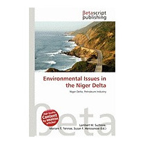 Environmental Issues In The Niger Delta, Lambert M Surhone