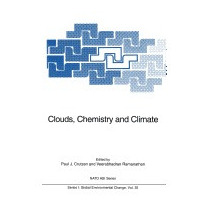 Clouds, Chemistry And Climate (softcover, Paul J Crutzen