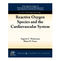Reactive Oxygen Species And The, Augusto C Montezano