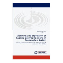 Clonning And Expression Of Caprine Growth, Hamama Islam Butt