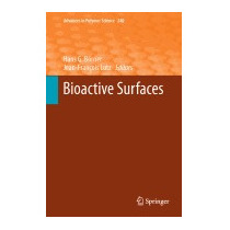 Bioactive Surfaces (2011), Hans G B Rner