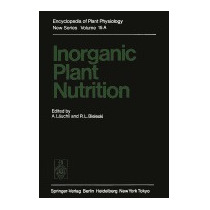 Inorganic Plant Nutrition (softcover Reprint Of, A L Uchli