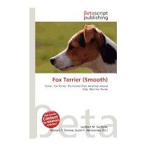 Fox Terrier (smooth), Lambert M Surhone