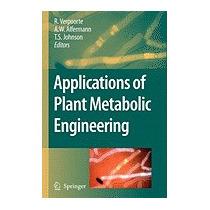Applications Of Plant Metabolic Engineering, R Verpoorte