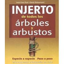 Injerto De Todos Los Arboles Y Arbustos Pdf