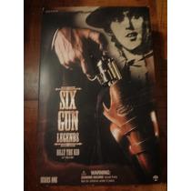 Billy The Kid Six Gun Legends 12 Pulgadas 30 Cm De Coleccion