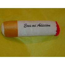 Almohada De Cigarro !!! Dale El Regalo Original Ndd