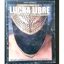 Revista Grandes Figuras De La Lucha Libre Num. 4 Sept 2007