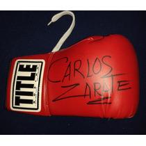 Guante Autografiado Firmado Carlos Zarate Box Boxeo Title