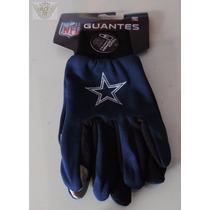 Dallas Cowboy Vaqueros Guantes Oficial Mod.touch Nfl Danbr68