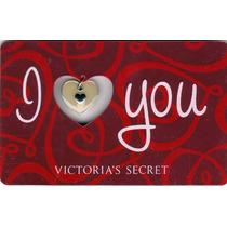 Tarjeta Coleccion Corazon I Love You Victorias Secret